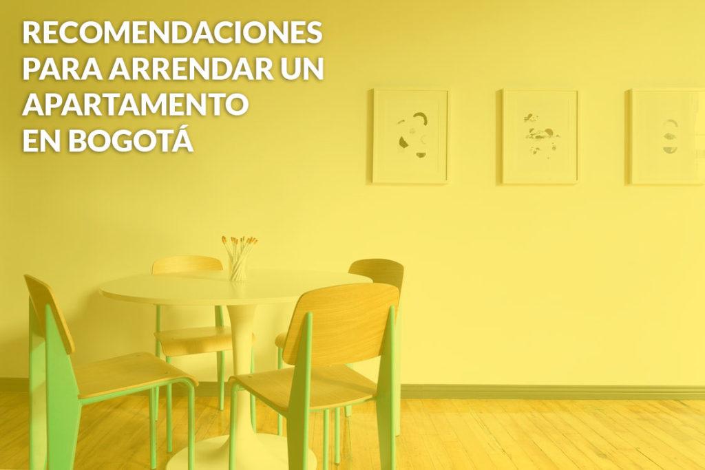 Recomendaciones apartamentos en arriendo en Bogotá